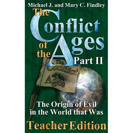 The Conflict of the Ages Teacher II: The Origin of Evil in the World that Was - eBook - World Teachers Press