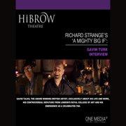 HiBrow: Richard Strange's A Mighty Big If - Gavin Turk - Audiobook
