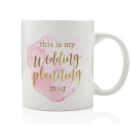 This Is My Wedding Planning Mug Coffee Gift Idea for Wife Girlfriend Mom Event Planner Engaged Fiance Fiancee Engagement Present for Bestie Best Friend 11oz Ceramic Tea Cup by Digibuddha