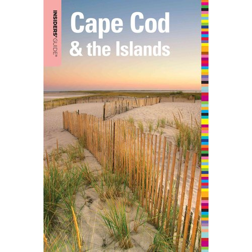 Insiders' Guide to Cape Cod & The Islands