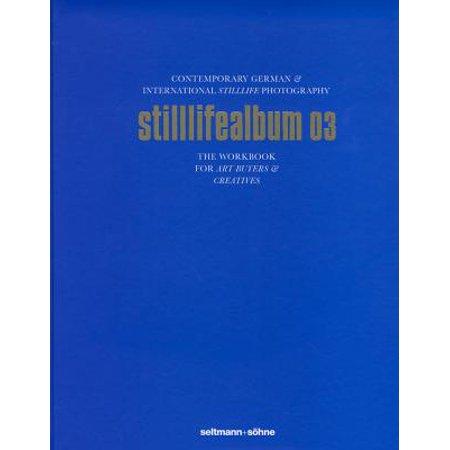 Stilllifealbum 03 : Best German and International Stilllife