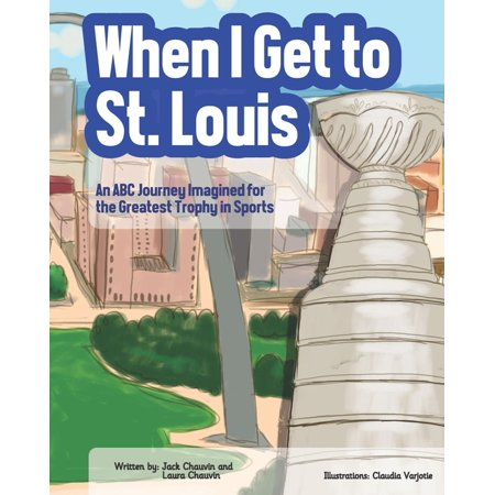 Kid Friendly Halloween St Louis (When I Get To St. Louis : An ABC Journey Imagined for the Greatest Trophy in)