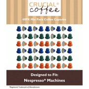 60 High Performance Replacement Coffee Capsules Variety Pack for Use in Most Nespresso Machines, The Morning Grind, Afternoon Hustle & The Closer are Designed & Engineered by Crucial Coffee