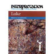 Luke: Interpretation: A Bible Commentary for Teaching and Preaching (Hardcover)