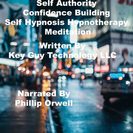 Self Authority Confidence Building Self Hypnosis Hypnotherapy Meditation -