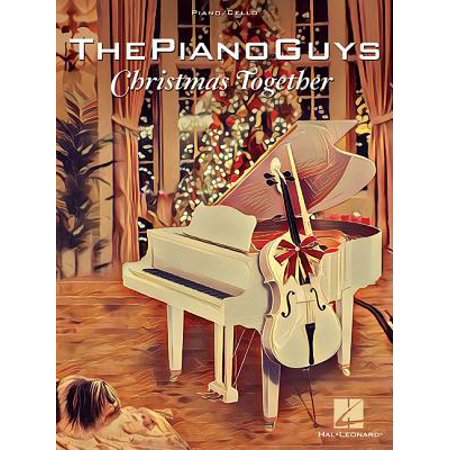 The Piano Guys - Christmas Together : Piano Solo with Optional Cello ()