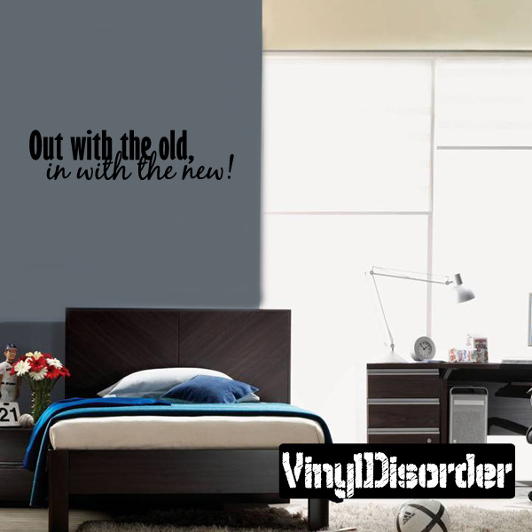 Out with the old and in with the new! New Year's years Holiday Vinyl Wall Decal Mural Quotes Words HD156 36 Inches