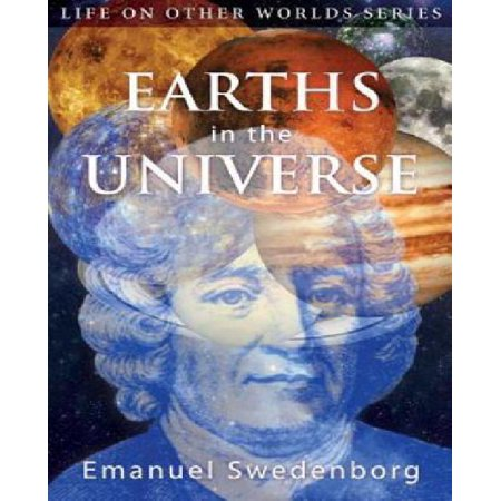 Earths In The Universe  Their Spirits And Inhabitants