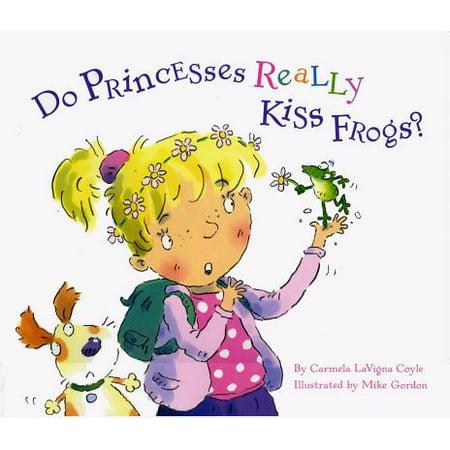 Do Princesses Really Kiss Frogs? - eBook