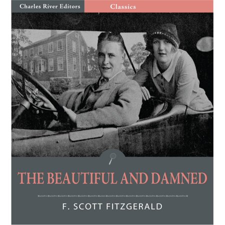 The Beautiful and Damned (Illustrated Edition) -