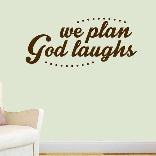 Winston Porter Andaz We Plan God Laughs Wall Decal