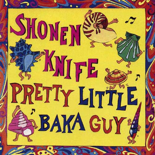 Pretty Little Baka Guy (Bonus Tracks) (Rmst)