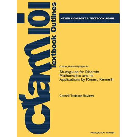 Studyguide for Discrete Mathematics and Its Applications by Rosen,