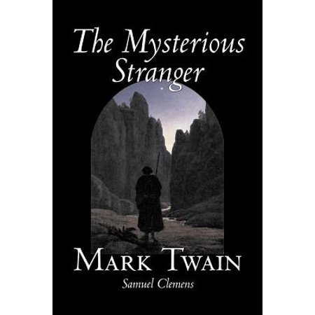 The Mysterious Stranger by Mark Twain, Fiction, Classics, Fantasy & Magic](Halloween 5 Mysterious Stranger)