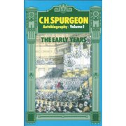 Charles Haddon Spurgeon - Autobiography: Spurgeon the Early Years Vol. 1 (Hardcover)