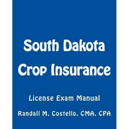 South Dakota Crop Insurance  License Exam Manual