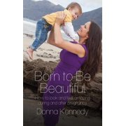 Born to Be Beautiful - eBook