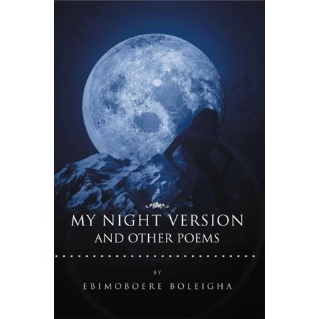 Resolution Night Vision (My Night Version and Other Poems - eBook)