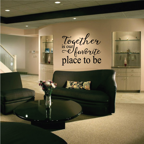 Together Is Our Favorite Place To Be Motivational Quote Wall Decal - Vinyl Decal - Car Decal - Vd027 - 36 Inches