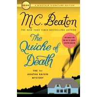 The Quiche of Death : The First Agatha Raisin Mystery
