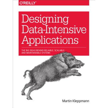 Designing Data-Intensive Applications : The Big Ideas Behind Reliable, Scalable, and Maintainable Systems](Santacon Ideas)