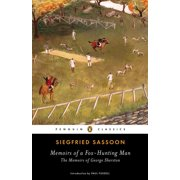 Memoirs of a Fox-Hunting Man : The Memoirs of George Sherston