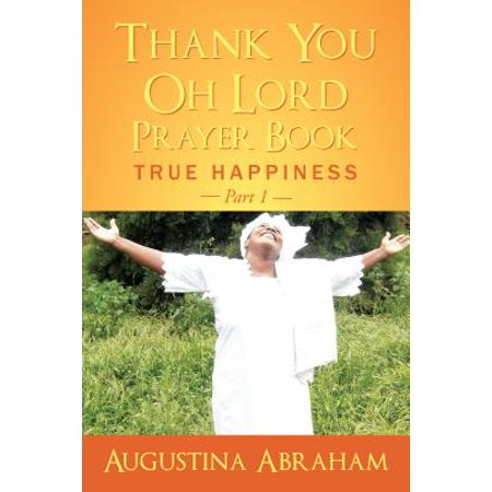 Thank You, Oh Lord – Prayer Book - eBook (Oh Give Thanks Unto The Lord Judith Mcallister)