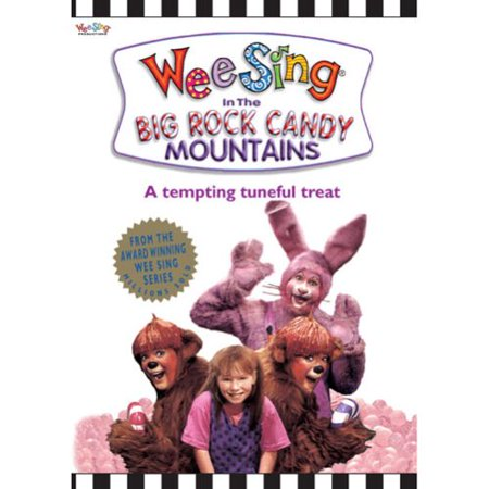 Wee Sing In The Big Rock Candy Mountains (Best Of Big Mountain)