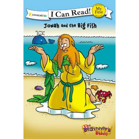 My First I Can Read/Beginners Bible - Level Pre1: The Beginner's Bible Jonah and the Big Fish