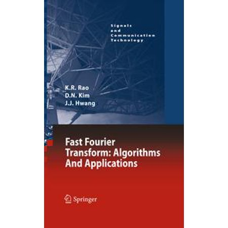 Fast Fourier Transform - Algorithms and Applications -