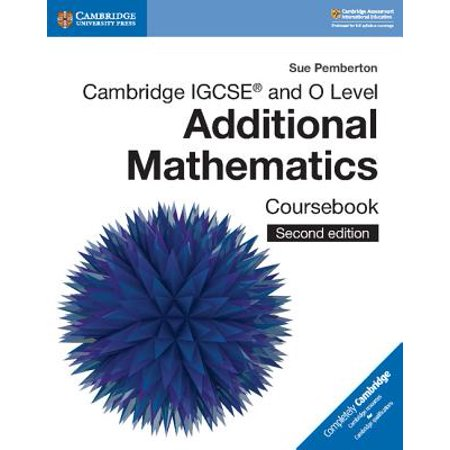 Cambridge Igcse(r) and O Level Additional Mathematics Coursebook