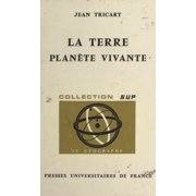 La Terre, planète vivante - eBook