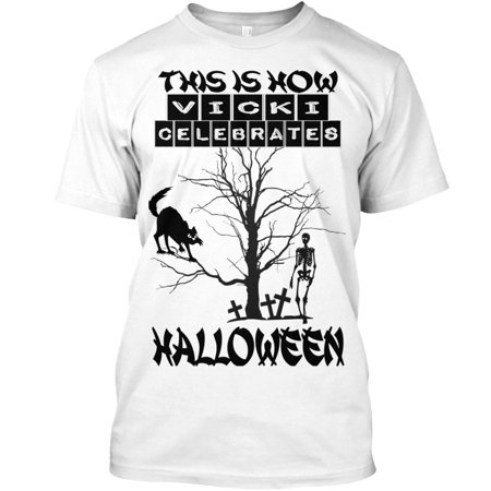 THIS IS HOW VICKI CELEBRATES HALLOWEEN 2 Hanes Tagless Tee - Metal This Is Halloween
