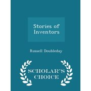 Stories of Inventors - Scholar's Choice Edition