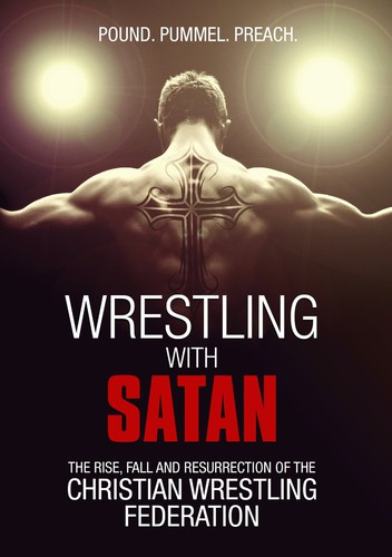 Wrestling with Satan by