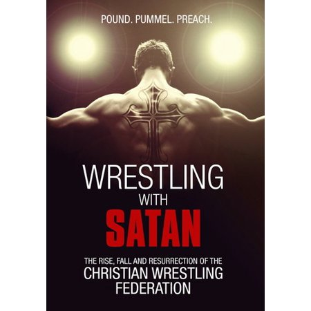 Wrestling with Satan