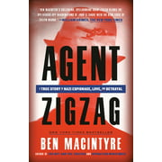 Agent Zigzag : A True Story of Nazi Espionage, Love, and Betrayal (Paperback)