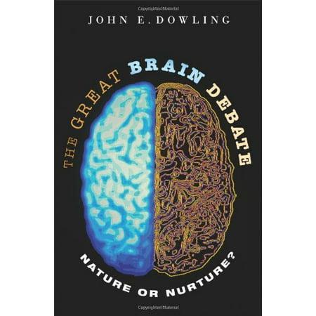 The Great Brain Debate: Nature or Nurture? (The Nature Nurture Debate The Essential Readings)