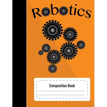 Composition Notebook Robotics (Blank Graph Paper 4x4 Interior)