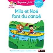 Regarde, je lis - Mila et Noé en canoë - Lecture Niveau 1 + - Dès 5 ans - eBook