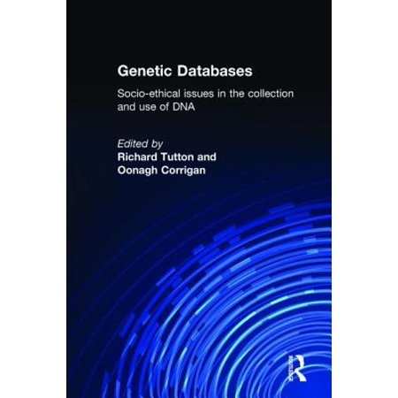 Dca Collections - Genetic Databases : Socio-Ethical Issues in the Collection and Use of DNA