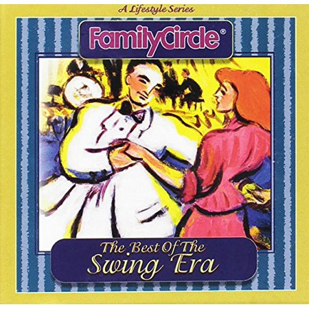 Family Circle: The Best of the Swing Era
