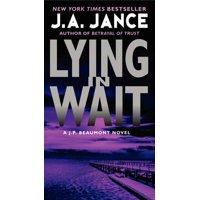 Lying in Wait : A J.P. Beaumont Novel