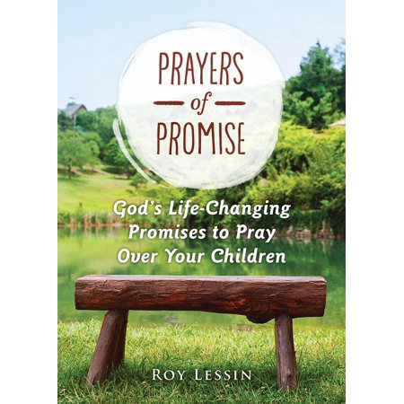 Prayers of Promise : God's Life-Changing Promises to Pray Over Your