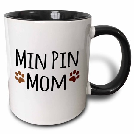 3dRose Min Pin Dog Mom - Miniature Pinscher - Doggie by breed brown muddy paw prints doggy lover pet owner - Two Tone Black Mug, 11-ounce (Pinschers Mug Dog)