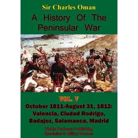 A History of the Peninsular War, Volume V: October 1811-August 31, 1812 - eBook](October 31 History Of Halloween)