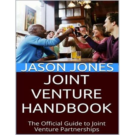 Joint Venture Handbook: The Official Guide to Joint Venture Partnerships - eBook