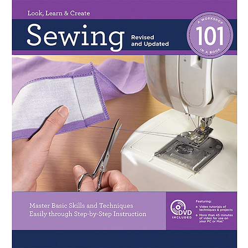 Creative Publishing International Sewing 101 Revised and Updated