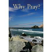 Why Pray? (Paperback)