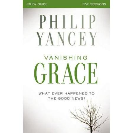 Vanishing Grace, Study Guide : Whatever Happened to the Good - Really Good Stuff Catalog
